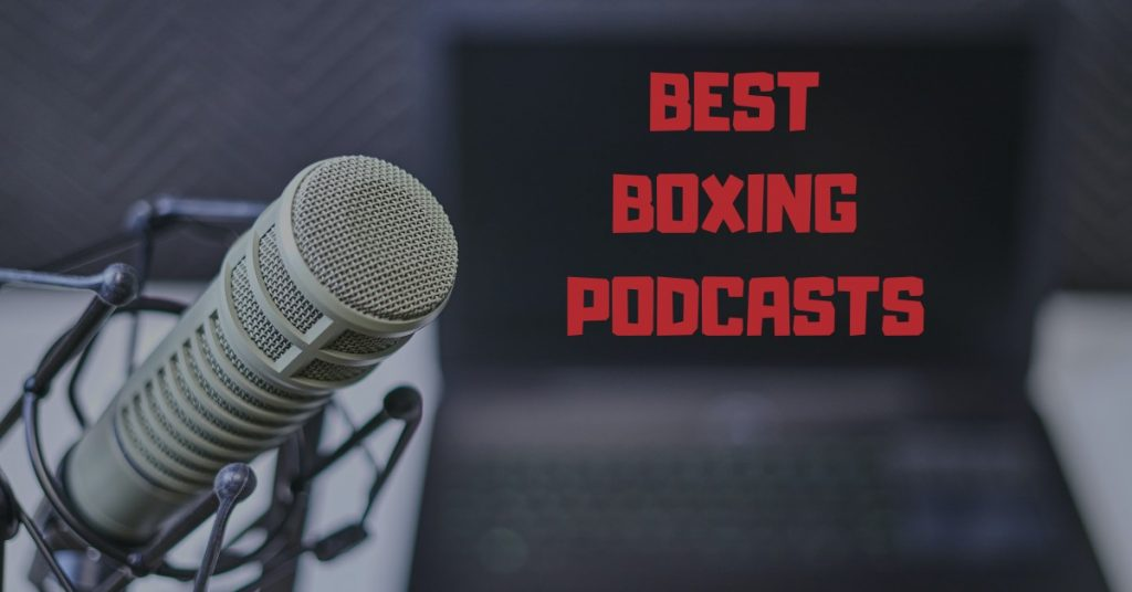 boxing podcasts