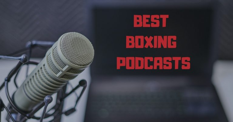 54 Best Boxing Podcasts to Follow in 2021